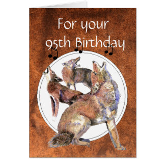 Funny  95th Birthday Howling Coyote Greeting Card