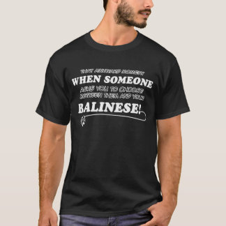 Funny balinese designs T-Shirt