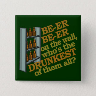 Funny Beer on the Wall 15 Cm Square Badge