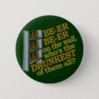 Funny Beer on the Wall 6 Cm Round Badge