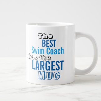 Funny Best SWIM COACH Big Mug Coaching Quote