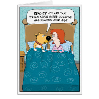 Funny Birthday Card: Dog in Bed Card