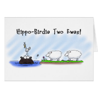 Funny Birthday Card. Hippo Birdie Two Ewes. Card