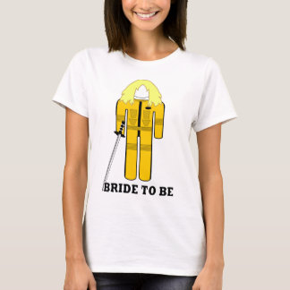 FUNNY BRIDE TO BE,THE BRIDE,BACHELORETTE HEN PARTY T-Shirt