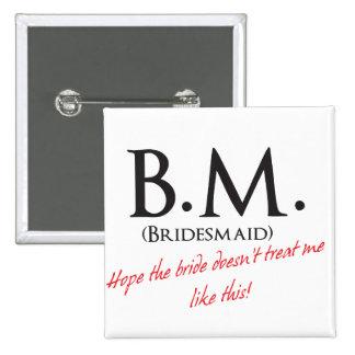 Funny Bridesmaid Pins
