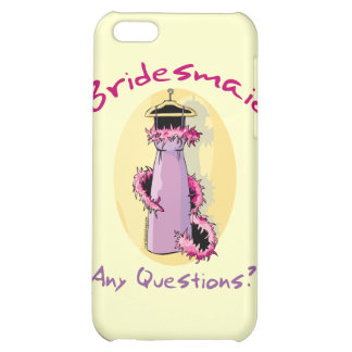 Funny Bridesmaid Gifts iPhone 5C Cover
