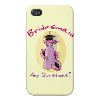 Funny Bridesmaid Gifts iPhone 4 Cases