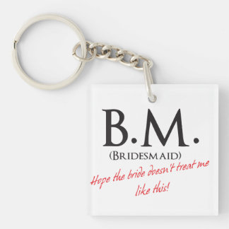 Funny Bridesmaid Double-Sided Square Acrylic Key Ring