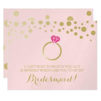 Funny BRIDESMAID PROPOSAL card ~ Pink & Faux Gold 11 Cm X 14 Cm Invitation Card