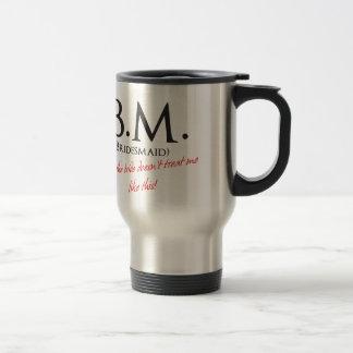 Funny Bridesmaid Stainless Steel Travel Mug