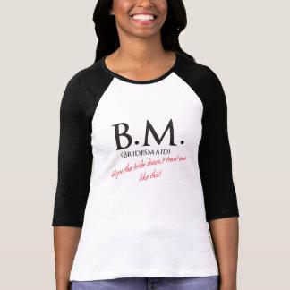 Funny Bridesmaid T Shirt