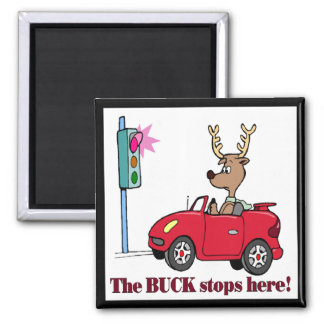 Funny Buck Stops Here T-shirts Gifts Square Magnet