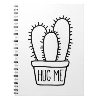 Funny Cactus Quote Hug Me School Spiral Notebook