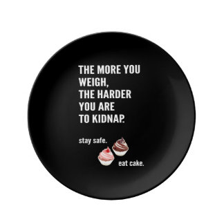 Funny cake plate, anti diet, pro chocolate. plate