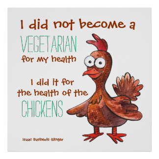 Funny Chicken Poster About Vegetarians