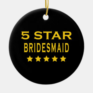 Funny Cool Bridesmaids : Five Star Bridesmaid Ornament