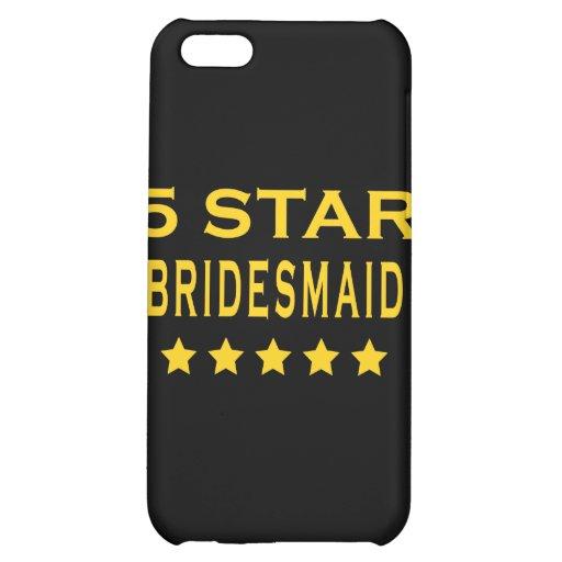 Funny Cool Bridesmaids : Five Star Bridesmaid iPhone 5C Case