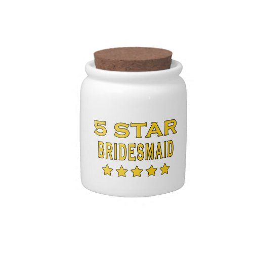 Funny Cool Bridesmaids : Five Star Bridesmaid Candy Jars