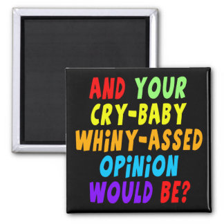 Funny Cry Baby T-shirts Gifts Magnets