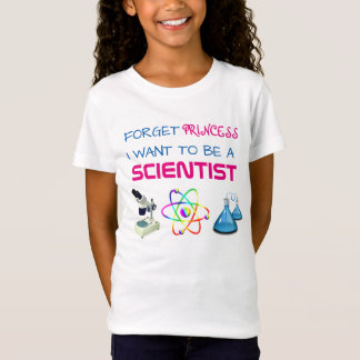 "Funny ""Forget Princess, I Want to be a Scientist"" T-Shirt"