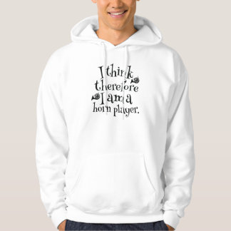Funny French Horn Player Quote Music Hoodie