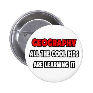 Funny Geography Teacher Shirts and Gifts 6 Cm Round Badge