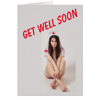Funny Get Well Card with Sexy Nurse