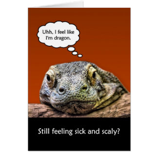 Funny Get Well Soon Still Feeling Sick And Scaly Card