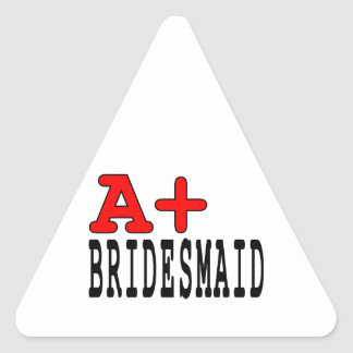 Funny Gifts for Bridesmaids : A+ Bridesmaid Stickers