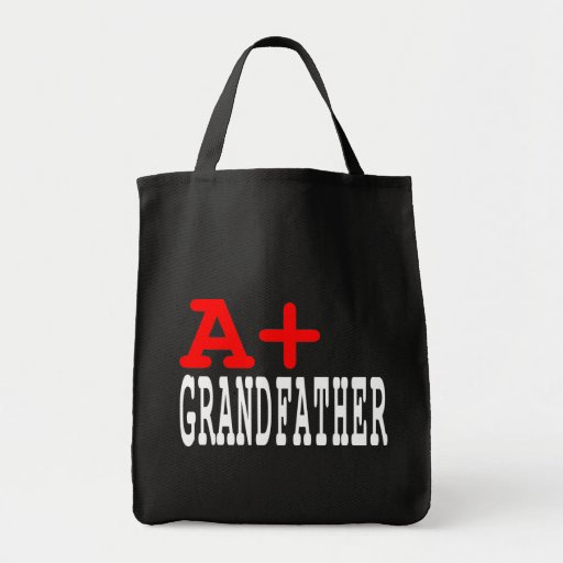 Funny Gifts for Grandfathers : A+ Grandfather Tote Bag