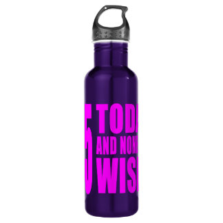 Funny Girls Birthdays  65 Today and None the Wiser 710 Ml Water Bottle