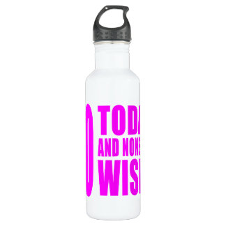 Funny Girls Birthdays  70 Today and None the Wiser 710 Ml Water Bottle