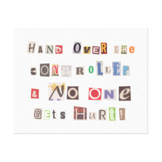 Funny Hand Over the Controller Ransom Note Collage Canvas Print