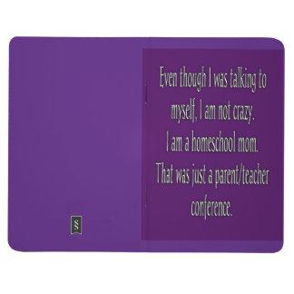 Funny Homeschool Mom Mini Notebook Journals