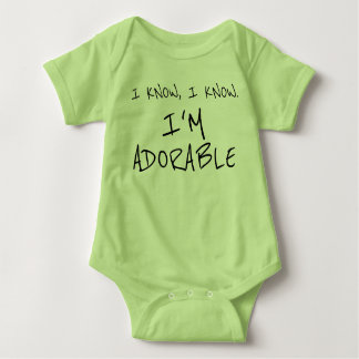 Funny I Know I'm Adorable Baby Clothes Baby Bodysuit