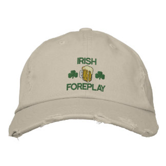 Funny Irish Foreplay Embroidered Hat