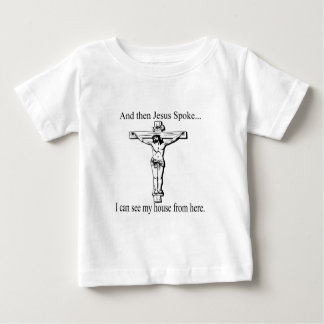 Funny Jesus Spoke Baby T-Shirt
