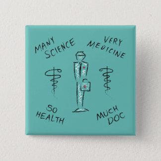 Funny Medicine Meme 15 Cm Square Badge