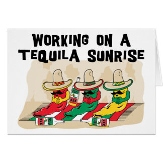 Funny Mexican Tequila Sunrise Greeting Card