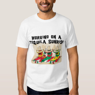 Funny Mexican Tequila Sunrise Tee Shirt
