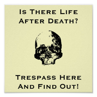 Funny No trespassing sign Poster