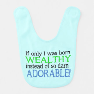 Funny Novelty Born Wealthy Instead of Adorable Baby Bibs