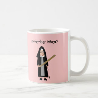 "Funny Nun Cards :Nuns Carried Rulers"" Coffee Mug"