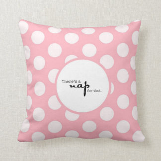 Funny Nursery Pillow There's a Nap for That