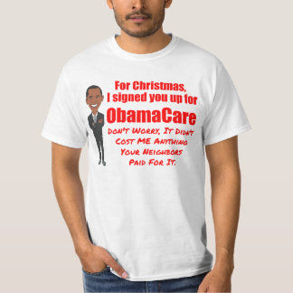 Funny ObamaCare Christmas Joke T-Shirt