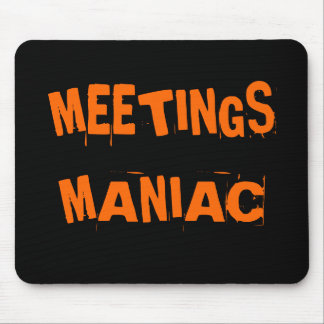 Funny Office Humour Meetings Maniac Joke Name Gift Mouse Pad