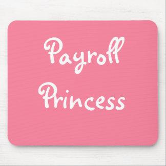 Funny Payroll Female Nickname - Payroll Princess Mouse Pad
