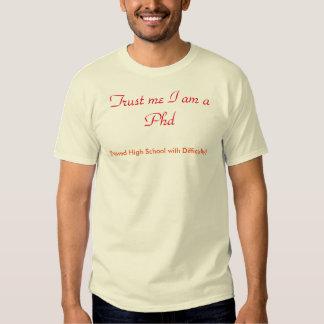 Funny Phd T Shirt