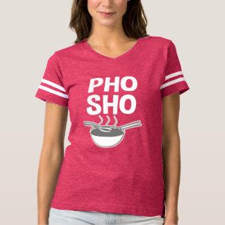 Funny Pho Sho women's shirt
