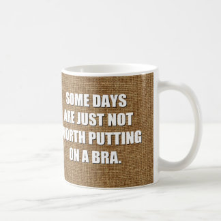 Funny quotes about bras coffee mug